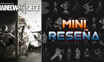 Mini-Reseña Rainbow Six Siege