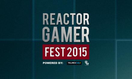 Ya tenemos fechas para el Reactor Gamer Fest 2015