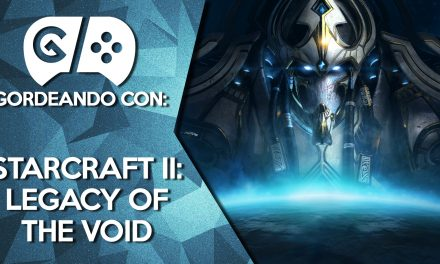 Gordeando con StarCraft II: Legacy of the Void