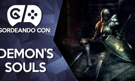 Gordeando con: Demon's Souls