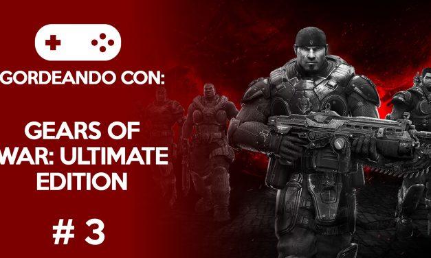 Gordeando con: Gears of War Ultimate Edition #3