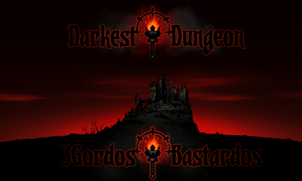 Reseña Darkest Dungeon