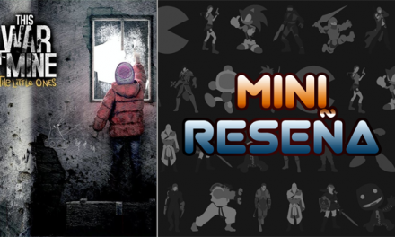 Mini-Reseña This War of Mine: The Little Ones