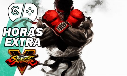 Horas Extra: Street Fighter V