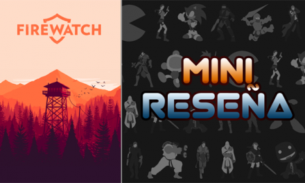 Mini-Reseña Firewatch
