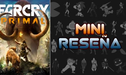 Mini-Reseña Far Cry Primal