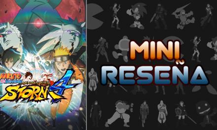Mini-Reseña Naruto Shippūden: Ultimate Ninja Storm 4