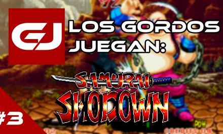 Los Gordos Juegan: Samurai Shodown – Parte 3