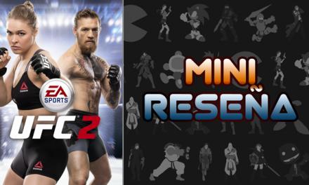 Mini-Reseña EA Sports UFC 2