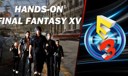 Hands-On Final Fantasy XV