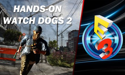 Hands-On Watch Dogs 2
