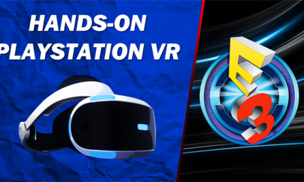 Hands-On PlayStation VR