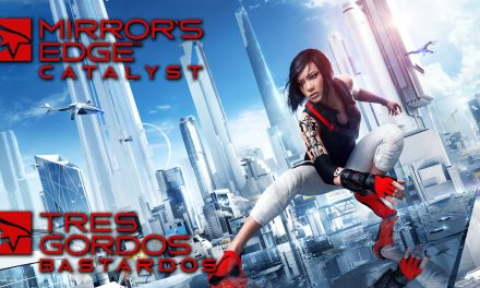 Reseña Mirror's Edge Catalyst