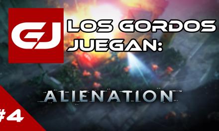 Los Gordos Juegan: Alienation – Parte 4
