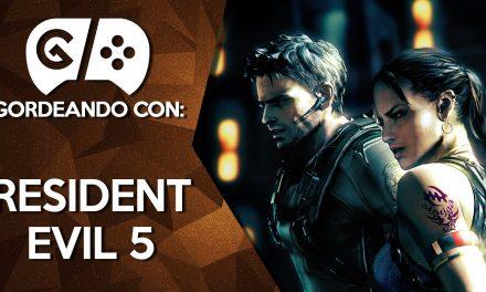 Gordeando con: Resident Evil 5 – Parte 1