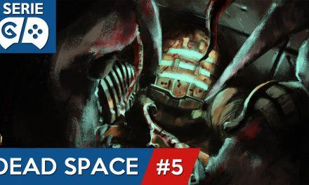 Gordeando con: Dead Space – Parte 5