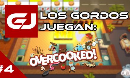 Los Gordos Juegan: Overcooked – Parte 4