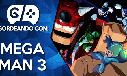 Gordeando con: Mega Man 3