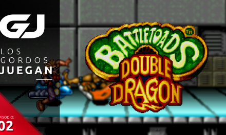 Los Gordos Juegan: Battletoads & Double Dragon: The Ultimate Team – Parte 2