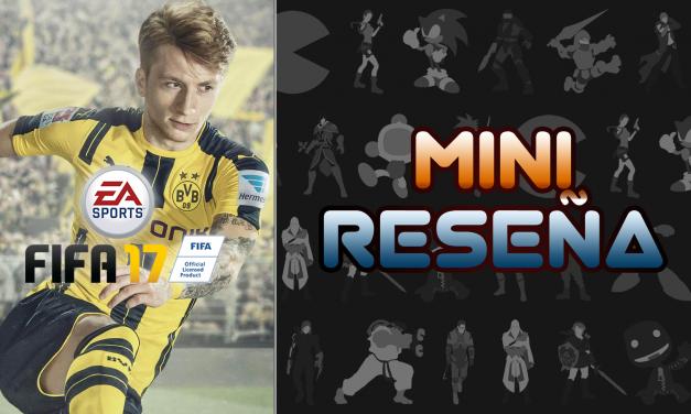 Mini-Reseña FIFA 17