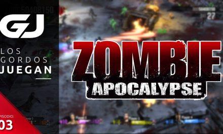 Los Gordos Juegan: Zombie Apocalypse – Parte 3