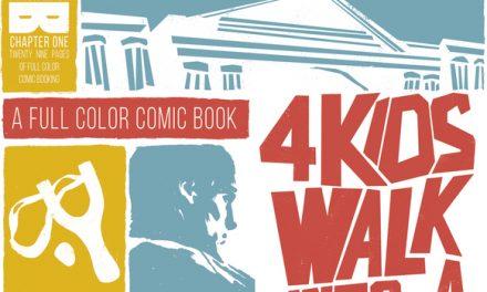 Cómics 85: 4 Kids Walk into a Bank [#1-#2]