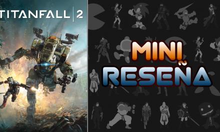 Mini-Reseña Titanfall 2