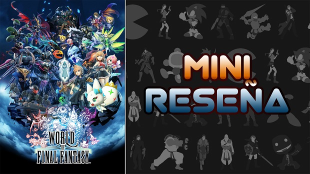 Mini-Reseña World of Final Fantasy