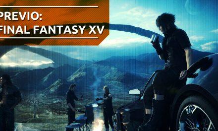 Previo: Final Fantasy XV