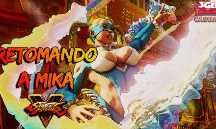 Casul-Stream: Street Fighter V – Retomando a Mika