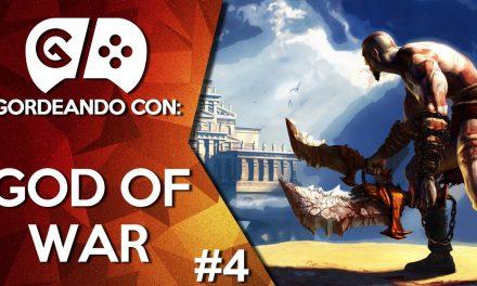 Gordeando con God of War – Parte 4