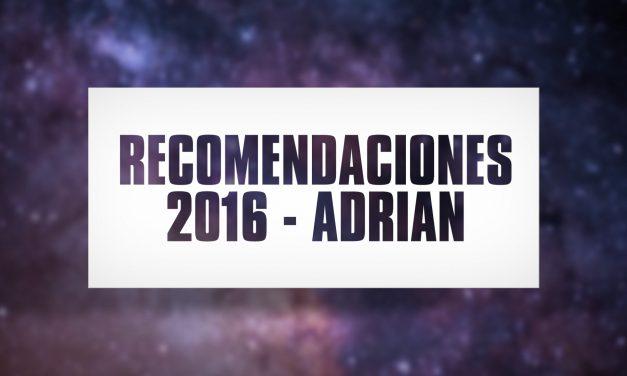Recomendaciones 2016 – Adrián
