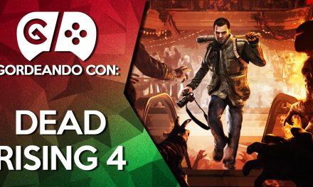 Gordeando con: Dead Rising 4