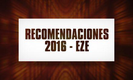 Recomendaciones 2016 – Eze