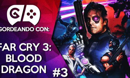 Gordeando con: Far Cry 3: Blood Dragon – Parte 3