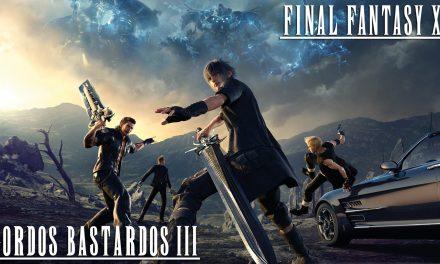 Reseña Final Fantasy XV