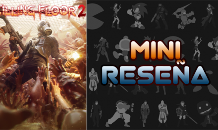 Mini-Reseña Killing Floor 2