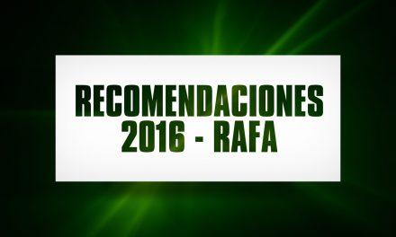 Recomendaciones 2016 – Rafa