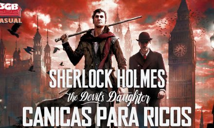 Casul-Stream: Sherlock Holmes: The Devil's Daughter – Canicas para ricos
