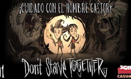 Casul-Stream: Don't Starve Together – Parte 1: ¡Cuidado con el Hombre Castor!