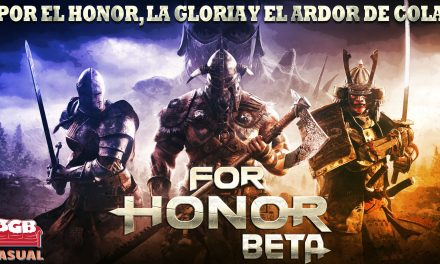 Casul-Stream: For Honor – ¡Por el Honor, la Gloria y el Ardor de Cola!