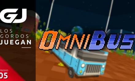 Los Gordos Juegan: OmniBus – Parte 5