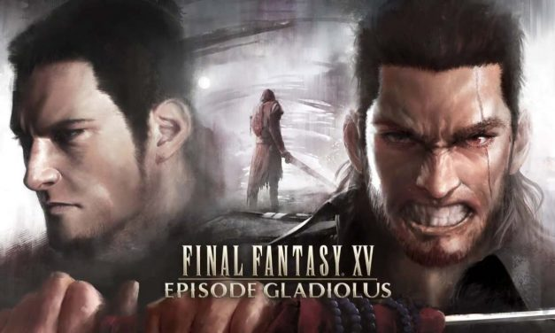 Explorando Final Fantasy XV: Episode Gladiolus