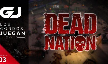 Los Gordos Juegan: Dead Nation – Parte 3
