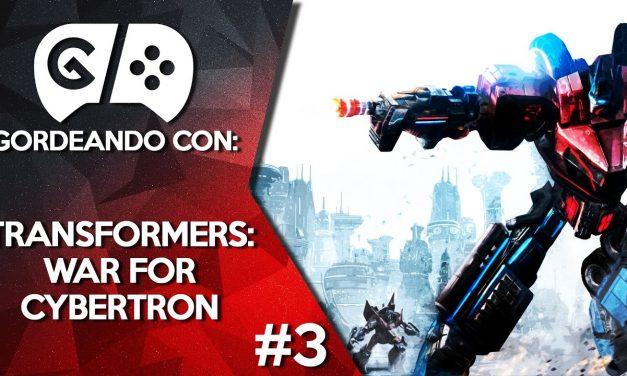 Gordeando con: Transformers: War for Cybertron – Parte 3