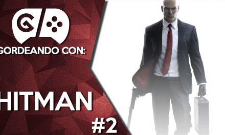 Gordeando con: Hitman – Parte 2