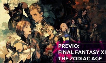Previo: Final Fantasy XII: The Zodiac Age