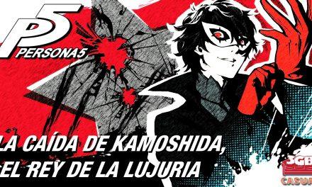 Casul-Stream: Persona 5 – La Caída de Kamoshida, El Rey de la Lujuria