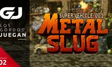 Los Gordos Juegan: Metal Slug – Parte 2