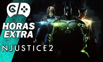 Horas Extra: Injustice 2